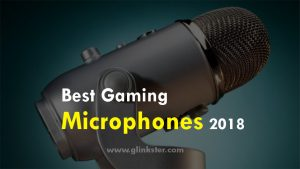 Best Microphones For Gaming 2018 – Reviews & Buyer's Guide