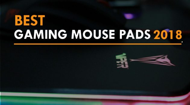 Best Gaming Mouse Pads 2018 – Buyer's Guide