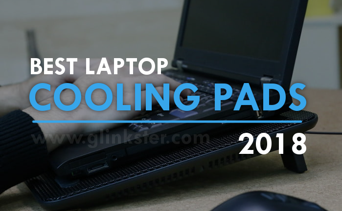 Best Laptop Cooling Pads 2018