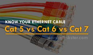 Cat5 vs Cat5e vs Cat6 vs Cat7 – The basic understanding of ethernet cables
