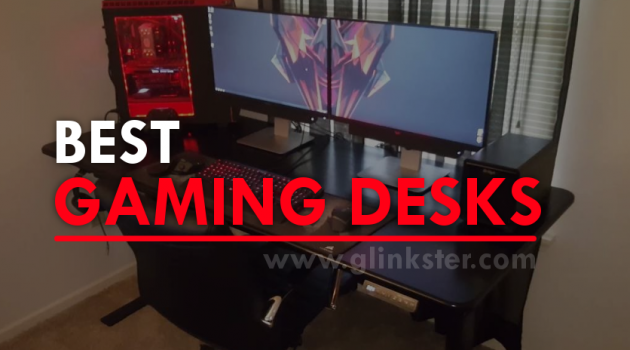 Best Gaming Desk 2019