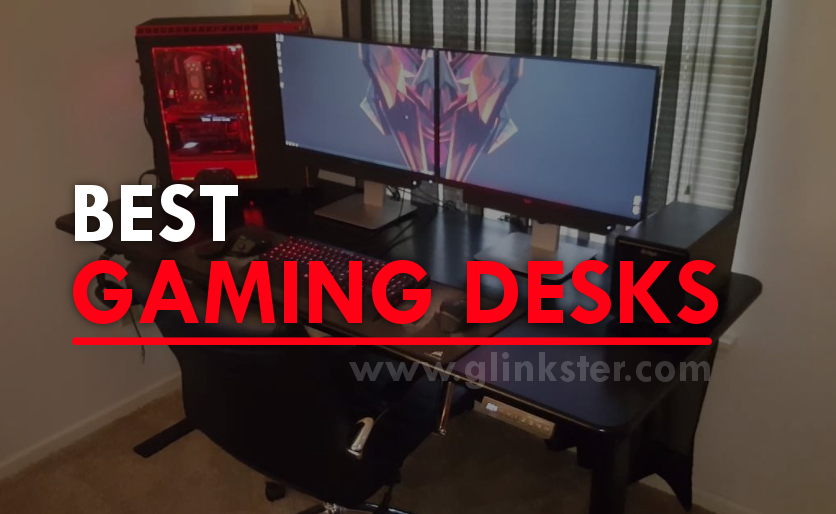 Best Gaming Desk 2019