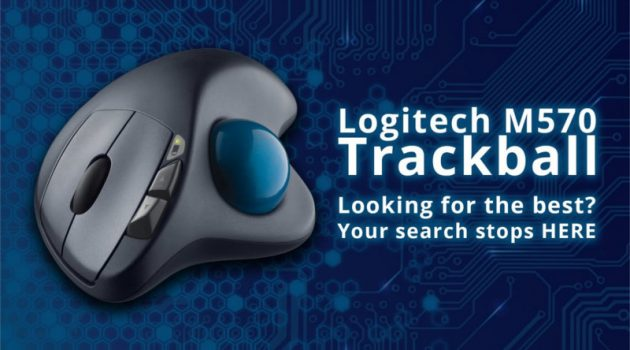 My Logitech m570 Wireless trackball Mouse Review : Is it Best for gaming?